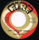 BUSTER BROWN don't dog your woman U.S. FIRE 45rpm_orig 1960 BLUES/R&B