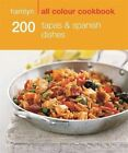 200 Tapas & Spanish Dishes by Emma Lewis (Paperback, 2014)