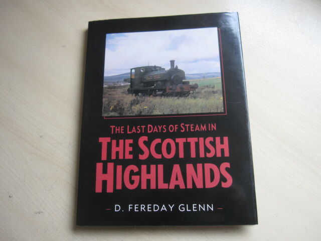 The Last Days of Steam in the Scottish Highlands ONE OWNER ,FROM NEW