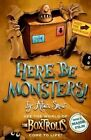 Here be Monsters by Alan Snow (Paperback, 2014)