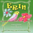 Erin 9781436309134 by Frances Catherine Post Paperback
