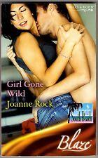 Girl Gone Wild by Joanne Rock (Paperback, 2005)