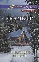 Frame-Up von Jill Elizabeth Nelson (love inspired suspense