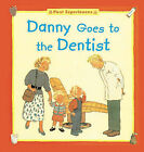 Danny Goes to the Dentist by The Five Mile Press Pty Ltd (Paperback, 2002)