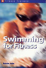 Swimming for Fitness by Kelvin Juba (Paperback, 2001)