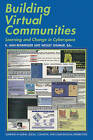 Building Virtual Communities: Learning and Change in Cyberspace by Cambridge University Press (Paperback, 2002)
