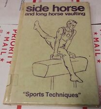 Gymnastics : Side Horse, Long Horse-Vaulting