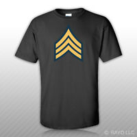 E-5 Sergeant Insignia T-shirt Tee Shirt Free Sticker United States Army