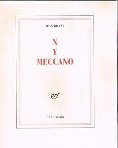 Détails Sur N Y Meccano De Jean Ristat Poème La Grosse Pomme De New York Nrf Gallimard 2001