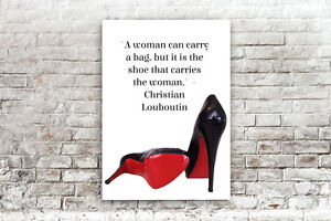 a0f055b30b39 Image is loading INSPIRATIONAL-MOTIVATIONAL-CHRISTIAN-LOUBOUTIN -QUOTE-A4-POSTER-PRINT-