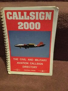 Aviation Book Callsign 2000 Civil Military Aviation - HUDDERSFIELD, West Yorkshire, United Kingdom - Aviation Book Callsign 2000 Civil Military Aviation - HUDDERSFIELD, West Yorkshire, United Kingdom