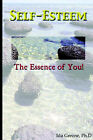 Self-Esteem, the Essence of You by Ph D Ida Greene (Paperback / softback, 2005)