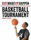 Basketball Tournament by Virginia Loh-Hagan (Paperback / softback, 2016)