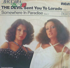 "7"" 1978 ! BACCARA : The Devil Sent You To Lorado /VG++"