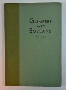 Glimpses-into-Boyland-by-Walter-Mac-Peck-SIGNED-Franklin-Press-1932-Boy-Scouts