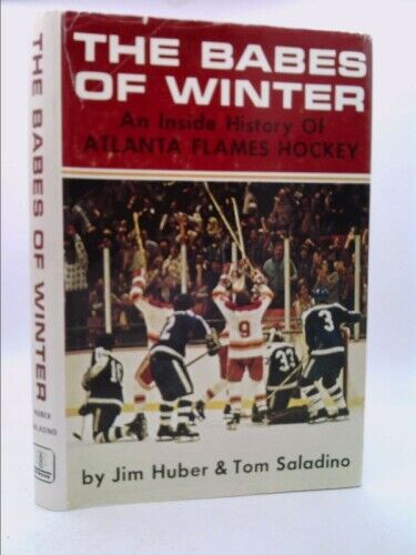 The Babes of Winter  (1st Ed) by Jim Huber; Tom Saladino