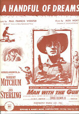 "MAN WITH THE GUN Sheet Music ""A Handful Of Dreams"" Robert Mitchum Jan Sterling"