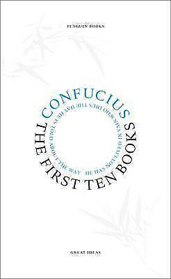 1 of 1 - The First Ten Books (Penguin Great Ideas), Confucius, Very Good Book