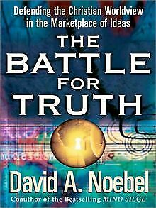 The Battle for Truth: Defending the Christian Worldview ... | Buch | Zustand gut