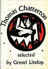 Selected Works by Thomas Chatterton (Paperback, 1972)