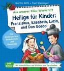 Heilige für Kinder: Franziskus, Elisabeth, Luzia und Don Bosco von Martin Göth und Paul Weininger (2015, Set mit diversen Artikeln)