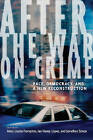 After the War on Crime: Race, Democracy, and a New Reconstruction by New York University Press (Paperback, 2008)