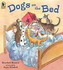 Dogs on the Bed by Elizabeth Bluemle (Paperback / softback, 2013)