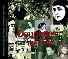 Daughters of the Nile: Photographs of Egyptian Women's Movements, 1900-1960 by The American University in Cairo Press (Paperback, 2001)