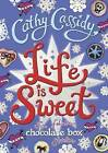 Life is Sweet: A Chocolate Box Short Story Collection by Cathy Cassidy (Hardback, 2015)