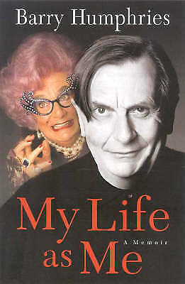You Could be Happy Here: A Memoir by Barry Humphries (Hardback, 2002)