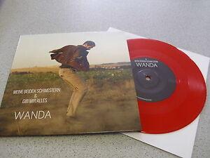 WANDA-Meine-Beiden-Schwestern-Gib-Mir-Alles-col-7-034-Single-Vinyl-Neu