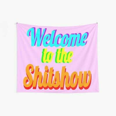 The Vault Anormous Reklis Welcome To The Shitshow Pink Wall Tapestry