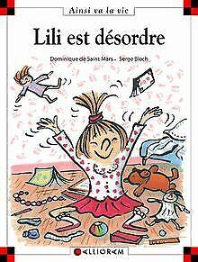 Lili est désordre von Bloch, Serge, Saint Mars, Dominiqu... | Buch | Zustand gut