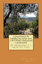 Eu Amo Meu Trabalho Livro de Gesiel Arruda : O Trabalho é a Arte Da Vida by...