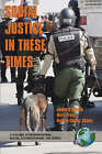 Social Justice in These Times by Information Age Publishing (Paperback, 2004)