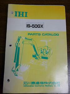 ihi is 50gx excavator parts manual ebay rh ebay com IHI Mini Excavator Buckets IHI 35J Excavator Parts
