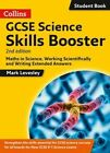 GCSE Science 9-1 Skills Booster: Maths in Science, Working Scientifically and Writing Extended Answers by Mark Levesley (Paperback, 2016)