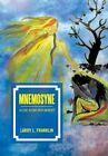 Mnemosyne: A Love Affair with Memory by Larry L Franklin (Hardback, 2013)