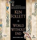 World Without End by Ken Follett (CD-Audio)