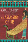The Assassins of Isis by Paul Doherty (Hardback, 2004)
