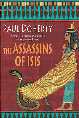 The Assassins of Isis (Ancient Egyptian Mysteries 5), Doherty, Paul, Very Good B