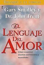 Lenguaje del amor, El (Spanish Edition) Smalley, Gary Paperback