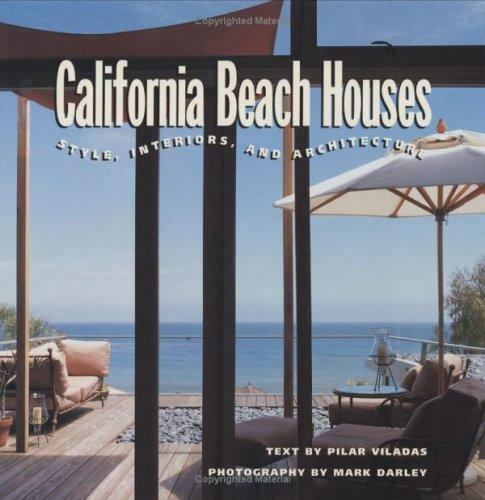 California Beach Houses: Style, Interiors, and Architecture-ExLibrary