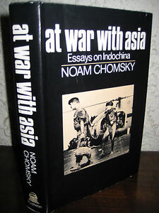 st edition at war asia noam chomsky essays indo war image is loading 1st edition at war asia noam chomsky