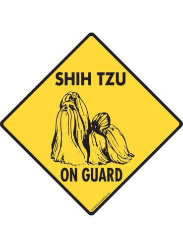 Shih Tzu On Guard Aluminum Dog Sign and Sticker Warning