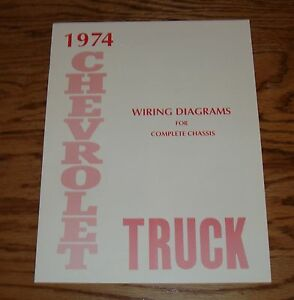 1974 Chevrolet Truck Wiring Diagram Manual For Complete Chassis 74 Chevy Ebay