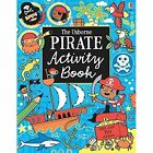 Pirate Activity Book by Lucy Bowman (Paperback, 2014)