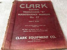 Clark Equipment Electric Trucloader B Forklift Maintenance Book Manual