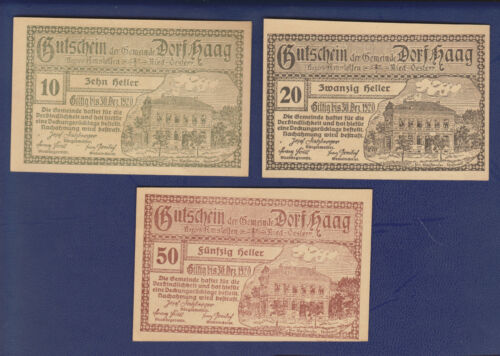 SET OF 1920 DORF HAAG, AUSTRIA 10, 20 & 50 HELLER NOTGELD NOTES IN AU CONDITION