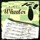 Mikey's Waltz by Mike Wheeler (CD, Jul-2013, Blue Bamboo Music)